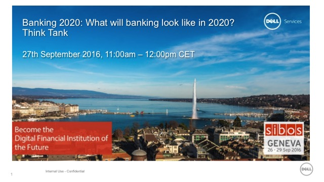 Banking 2020: What will banking look like in 2020? Think Tank