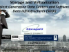 Storage & Virtualization – Enabling Next Generation Data Centers & SDDI