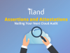 Assertions and Attestations - Nailing Your Next Cloud Audit