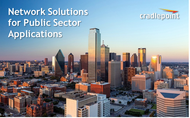 Network Solutions for Public Sector Applications