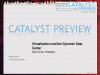 Catalyst Preview - Virtualization:The Key to the Dynamic Data Ctr