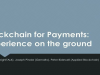 Blockchain for payments: Experience on the ground