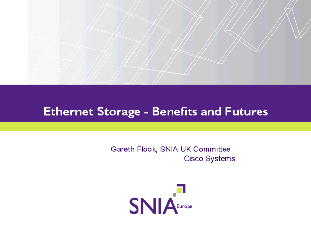 Ethernet Storage - Benefits & Futures