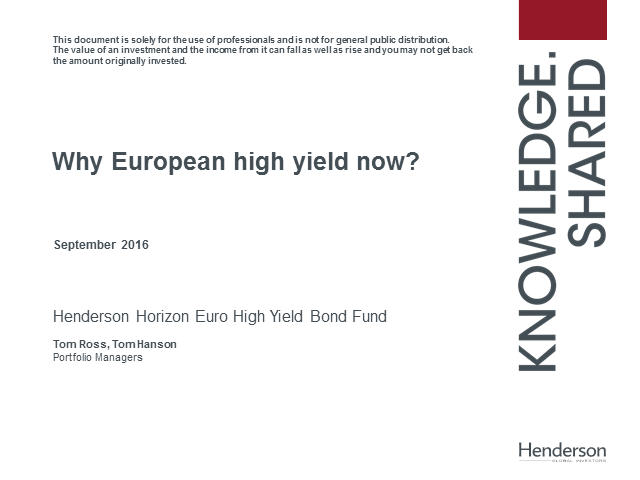 High Yield: Why Europe? Why now?