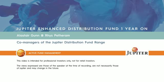 Jupiter Enhanced Distibution Fund 1 Year On