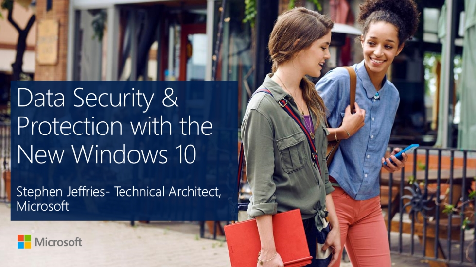 Data Security & Protection with the New Windows 10
