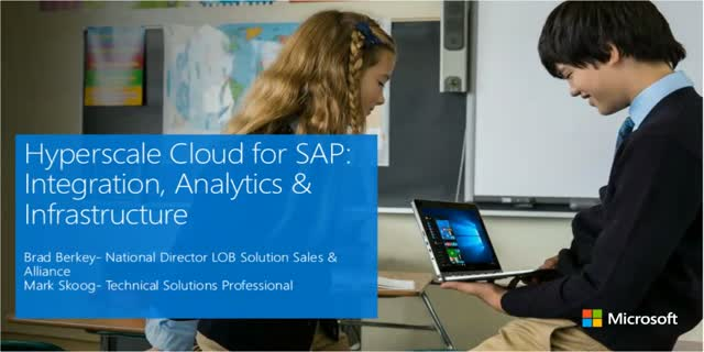 Hyperscale Cloud for SAP: Integration, Analytics & Infrastructure
