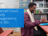 Advanced Cloud Security Management in Office 365