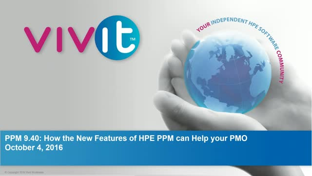 PPM 9.40: How the New Features of HPE PPM can Help your PMO