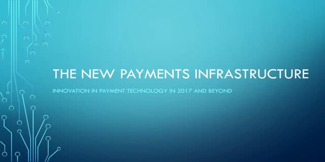 The New Payments Infrastructure