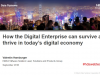 How the Digital Enterprise can survive and thrive in today's digital economy