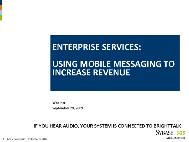 Enterprise Services: Using Mobile Messaging to Increase Revenues