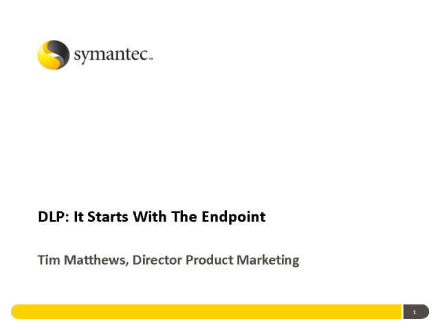 DLP: It Starts with the Endpoint