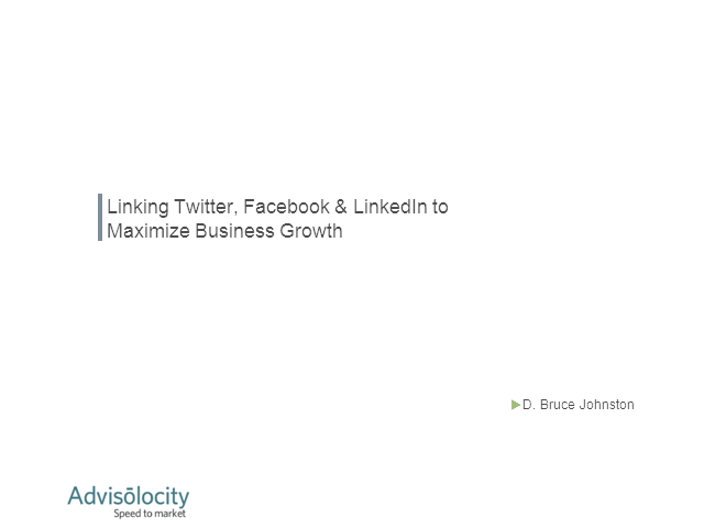 Linking Twitter, Facebook & LinkedIn to Maximize Business Growth