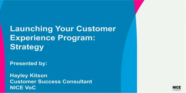 Launching Your Customer Experience Program: Strategy