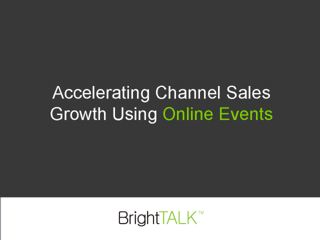 Accelerating Growth in the Channel Using Online Events