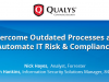 Overcome Outdated Processes and Automate IT Risk & Compliance