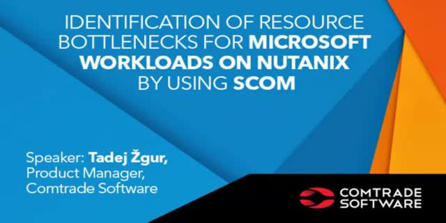 Resource bottlenecks identification for Microsoft workloads on Nutanix with SCOM