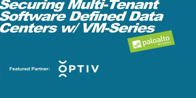 Securing the Multi-Tenant Software Defined Data Center w/ VM-Series