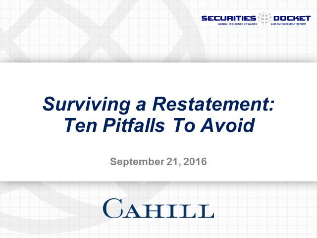Surviving a Restatement: Ten Pitfalls to Avoid