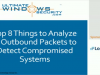 8 Things to Analyze in Outbound Packets