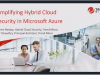 Simplify Cloud Security for your Azure Hybrid Environment with Deep Security