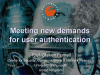 Meeting New Demands for User Authentication