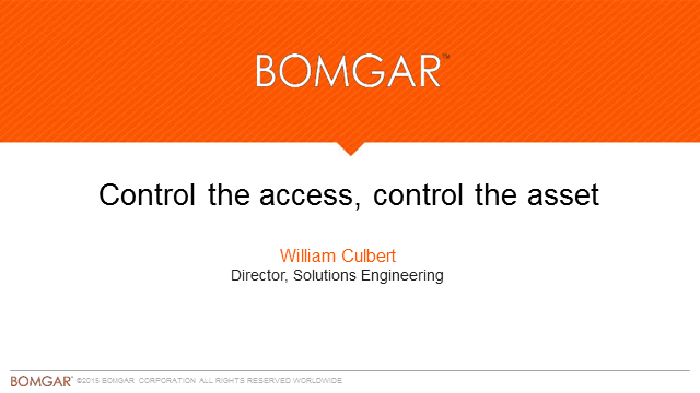 Control the access, control the asset
