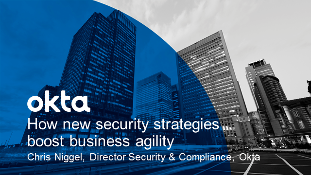 How new security strategies boost business agility