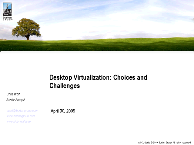 Desktop Virtualization: Choices and Challenges