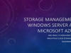 Storage Management: Windows Server and Microsoft Azure