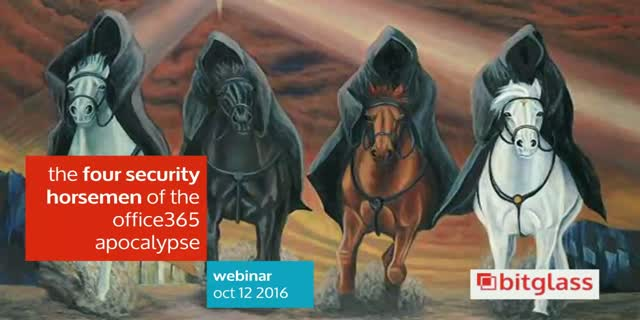 The 4 Security Horsemen of the Office 365 Apocalypse