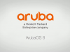 ArubaOS 8: The smarter operating system