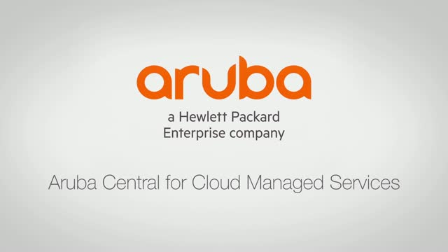 Demo: Aruba Central for Cloud Managed Services