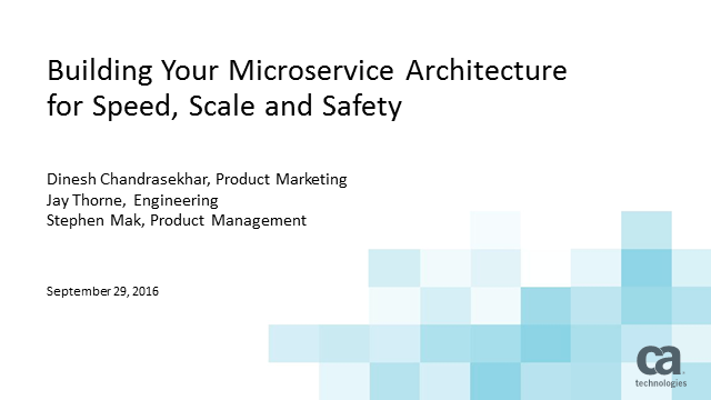 Building Your Microservice Architecture for Speed, Scale and Safety