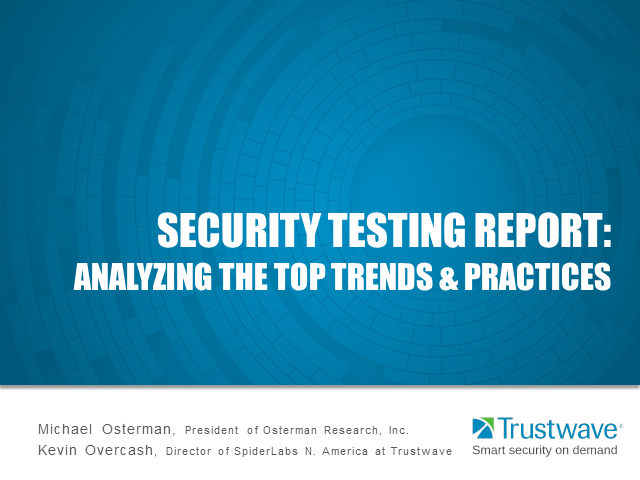 Security Testing Report: Analyzing the Top Trends and Practices