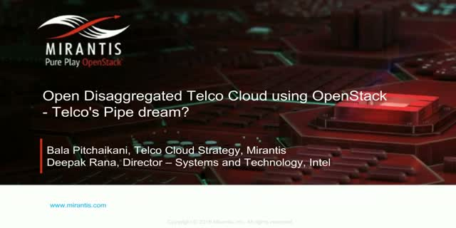 Open Disaggregated Telco Cloud using OpenStack - Is it a Telco's Pipe dream?
