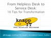 From Helpless Desk to Service Desk: 10 Tips for Transformation