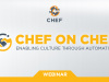 Chef on Chef: Enabling culture through automation