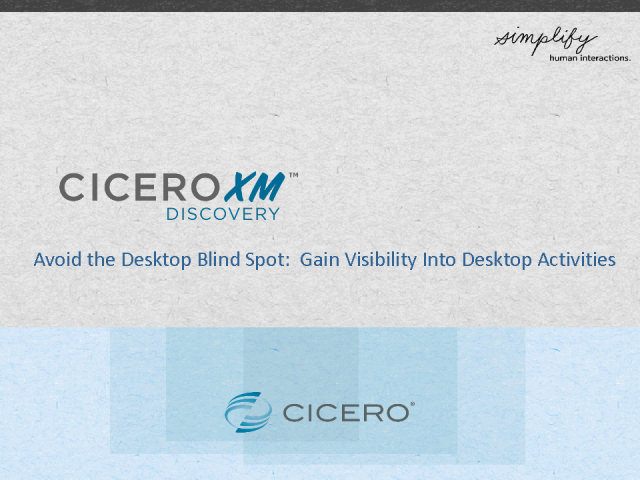 Avoid Desktop Blind Spot: Gain Visibility Into Desktop Activities