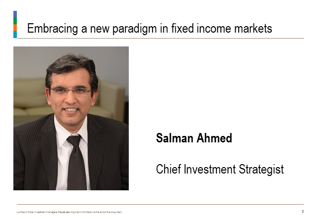 Embracing a new paradigm in fixed income markets