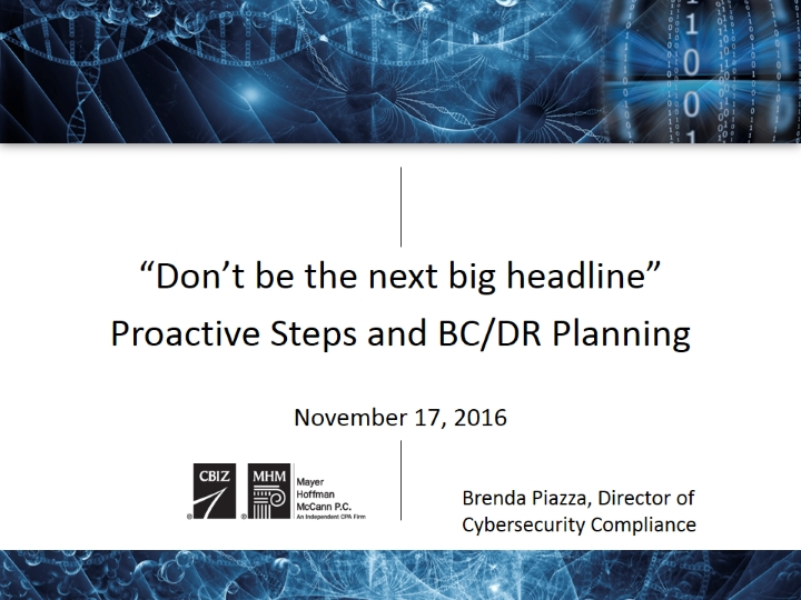Don't Be the Next Big Headline - Proactive Steps and BCDR Planning