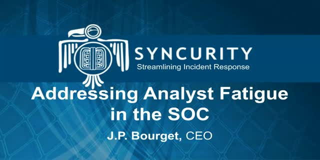 Addressing Security Analyst Fatigue in the SOC