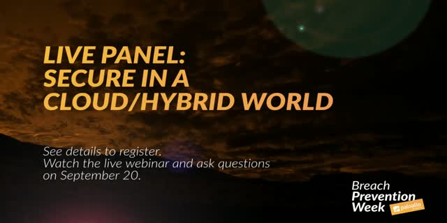 Live Panel: Secure in a Cloud/Hybrid World Teaser