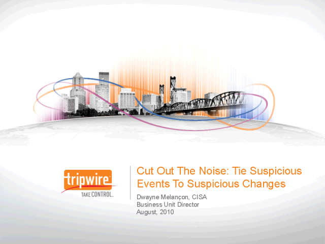 Cut out the Noise: Tie Suspicious Events To Suspicious Changes