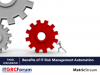 Benefits of IT Risk Management Automation