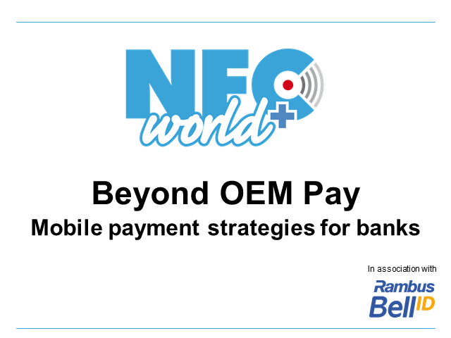 Beyond OEM Pay: Mobile payment strategies for banks