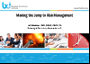 Making to the jump to risk management