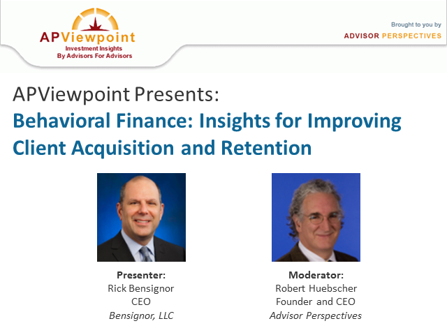 Behavioral Finance:  Insights for Improving Client Acquisition and Retention