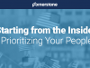 Starting from the Inside: Prioritizing Your People